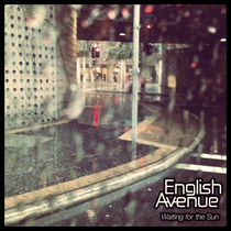 Waiting for the Sun by English Avenue
