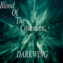 Darkwing by Blood Of The Covenant