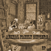 Animal Family Singers by Animal Family Singers