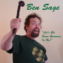 Let's Git Some Guinness In Us (feat. Celtic Sounds) by Ben Sage