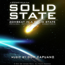 Solid State - Zombeat in a Solid State (Original Motion Picture Soundtrack) by Dom Capuano