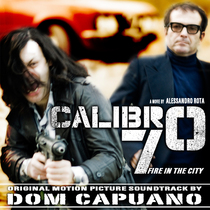 Fire in The City (Calibro 70 Soundtrack) by Dom Capuano