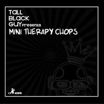 Mini Therapy Chops by Tall Black Guy