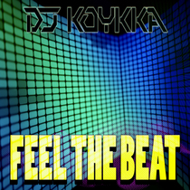 Feel the Beat by DJ Koykka