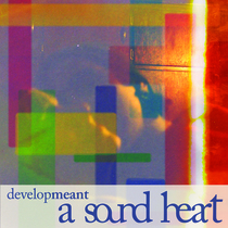 Developmeant by A Sound Heart