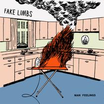 Man Feelings by Fake Limbs