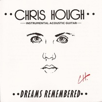 Dreams Remembered by Chris Hough