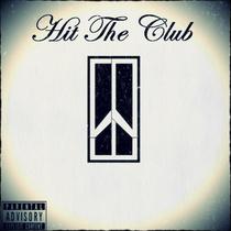 Hit The Club by CDM