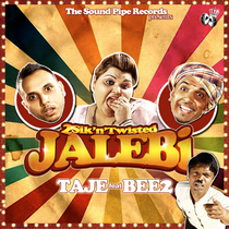 Jalebi (feat. BEE2) by Taj-E
