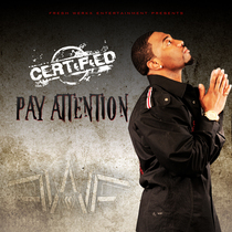 Pay Attention by CERTiFiED