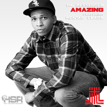 Amazing (feat. Montae Clark) by Da Messenger