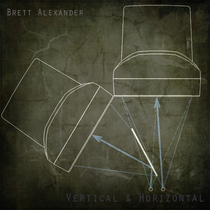 Vertical & Horizontal by Brett Alexander