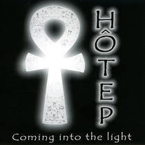 Coming Into The Light by Hotep