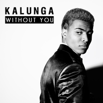 Without You by Kalunga
