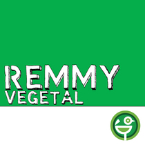 Vegetal by Remmy