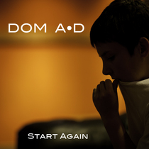Start Again by Dom AD