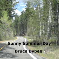 Sunny Summer Day by Bruce Bybee