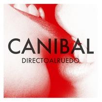 Canibal by Directoalruedo