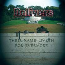 Their Name Liveth For Evermore (Remastered) by Delivers
