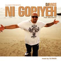 Ni Goriyeh (feat. Billa Bakshi) by DJ Rags