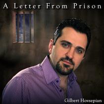 A Letter From Prison by Gilbert Hovsepian