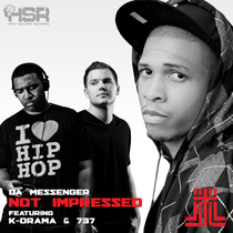 Not Impressed (feat. K-Drama & 737) by Da Messenger