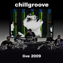 Chillgroove Live 2009 by Chillgroove