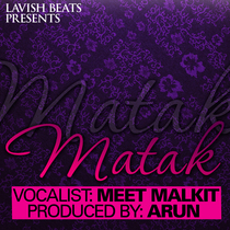 Matak (feat. Meet Malkit) by Arun