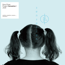 Gary Chaw Project Sensation 1 Jazz by Gary Chaw