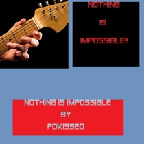 Nothing Is Impossible by Fokissed