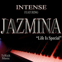 Life Is Special (feat. Jazmina) by Intense