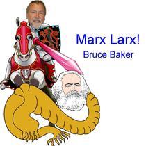 Marx Larx! by Bruce Baker