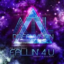 Fallin 4 U by ATL DreamVision