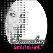 Someday by Amanda Anne Powell