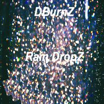 Rain DropZ by DBurnZ