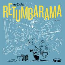 Retumbarama by Los Ginkas