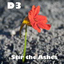 Stir the Ashes by D3