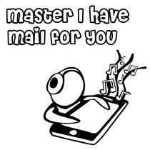 Master I have Mail for You by Alundus LLC