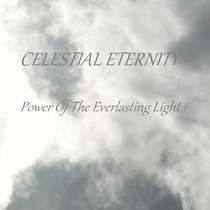 Power Of The Everlasting Light 1 by Celestial Eternity