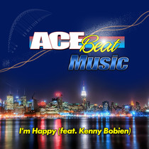 I'm Happy (feat. Kenny Bobien) by Acebeat Music