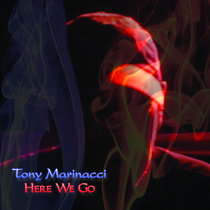 Here We Go by Tony Marinacci