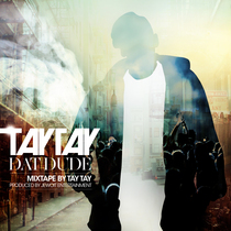 Dat Dude by Tay Tay