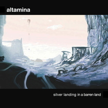 Silver Landing in a Barren Land by Altamina