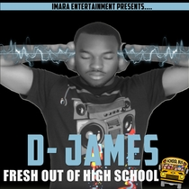 Fresh Out Of High School by D-James