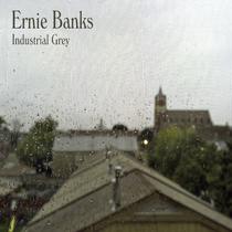 Industrial Grey by Ernie Banks