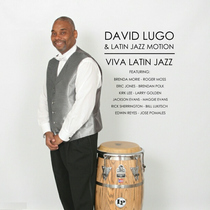 Viva Latin Jazz by David Lugo & Latin Jazz Motion