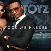 Rock Me Harder (feat. D-tunes) by Toyz