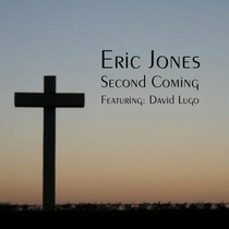 Second Coming (feat. David Lugo) by Eric Jones