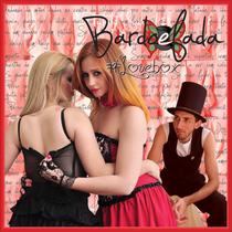 #Lovebox by Bardoefada