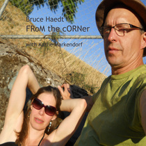 From the Corner by Bruce Haedt